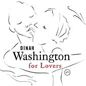Play & Download Dinah Washington For Lovers by Dinah Washington | Napster