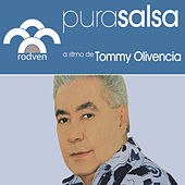 Play & Download Pura Salsa by Tommy Olivencia | Napster