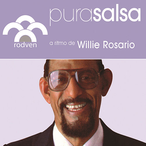 Play & Download Pura Salsa by Willie Rosario | Napster