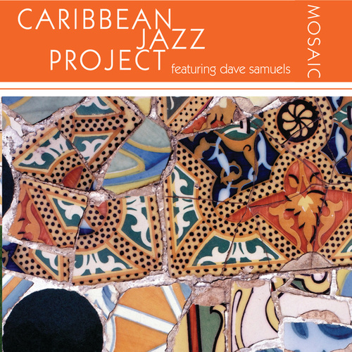 Play & Download Mosaic by The Caribbean Jazz Project | Napster