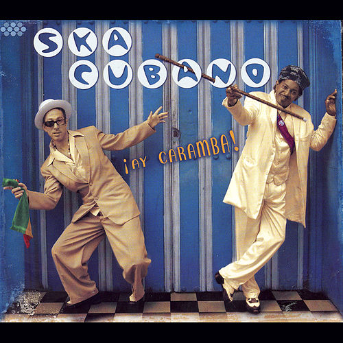 Play & Download !Ay Caramba! by Ska Cubano | Napster