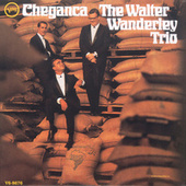 Play & Download Cheganca by Walter Wanderley | Napster
