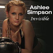 Play & Download Invisible by Ashlee Simpson | Napster