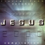 Eternal Funk Records: Jesus 2000 Compilation by Various Artists