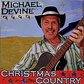 Play & Download Christmas Country by Michael Devine | Napster