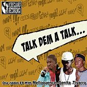 Play & Download Talk Dem a Talk : One Riddim EP by Various Artists | Napster