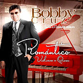 Play & Download Romantico Vuelveme a Querer by Bobby Cruz | Napster