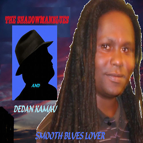 Smooth Blues Lover by The Shadowmanblues