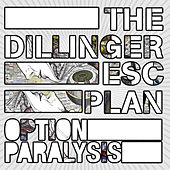 Play & Download Option Paralysis by The Dillinger Escape Plan | Napster