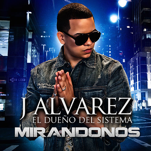 Play & Download Mirandonos - Single by J. Alvarez | Napster