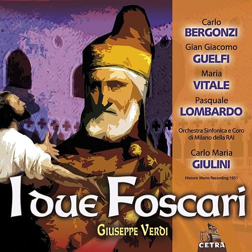 Cetra Verdi Collection: I due Foscari by Carlo Maria Giulini