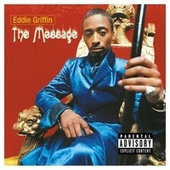 Play & Download The Message by Eddie Griffin | Napster