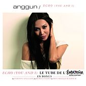 Echo [You And I] by Anggun