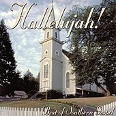 Hallelujah! - Best Of Southern Gospel by Various Artists