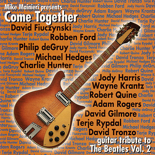 Play & Download Come Together - Guitar Tribute To The Beatles Vol. 2 by Various Artists | Napster
