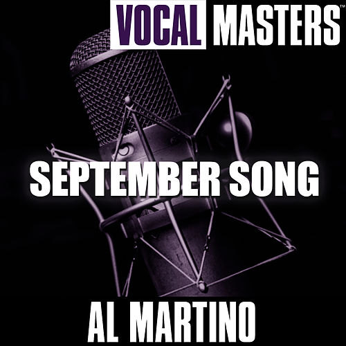 Play & Download Vocal Masters: September Song by Al Martino | Napster