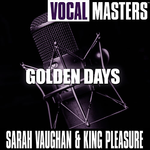 Play & Download Vocal Masters: Golden Days by Sarah Vaughan | Napster