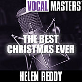 Vocal Masters: The Best Christmas Ever by Helen Reddy