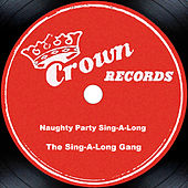 Naughty Party Sing-A-Long by The Sing-A-Long Gang