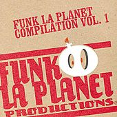 Play & Download Funk La Planet - Vol. I by Various Artists | Napster