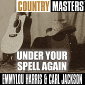 Play & Download Country Masters: Under Your Spell Again by Emmylou Harris | Napster