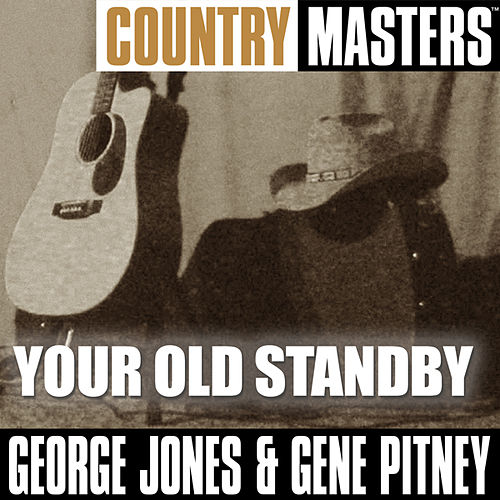 Country Masters: Your Old Standby by George Jones