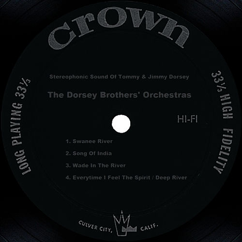 Play & Download Stereophonic Sound Of Tommy & Jimmy Dorsey by Tommy Dorsey | Napster