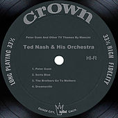 Play & Download Peter Gunn And Other Tv Themes By Mancini by Ted Nash | Napster
