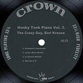 Play & Download Honky Tonk Piano Vol. 3. by Earl Krause | Napster