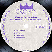 Exotic Percussion by Milt Raskin & His Orchestra