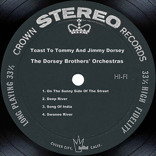 Play & Download Toast To Tommy And Jimmy Dorsey by Tommy Dorsey | Napster