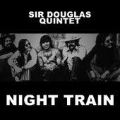 Night Train von Sir Douglas Quintet