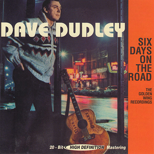 Play & Download Six Days on the Road by Dave Dudley | Napster