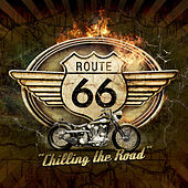 Play & Download Route 66 - Chilling the Road by Various Artists | Napster