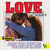 Love Rocks - Songs of Love, Vol. 4 von Various Artists