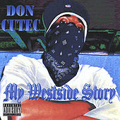 Play & Download My Westside Story by Don Cutec | Napster