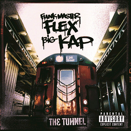 Play & Download The Tunnel by Funkmaster Flex | Napster