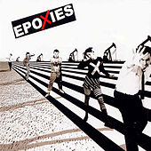 Play & Download The Epoxies by The Epoxies | Napster