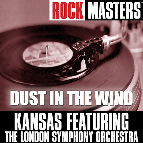 Play & Download Rock Masters: Dust In The Wind by Kansas | Napster