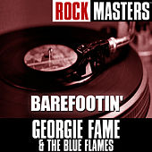 Play & Download Rock Masters: Barefootin' by Georgie Fame | Napster
