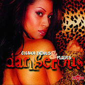 Dangerous by Chaka Demus and Pliers