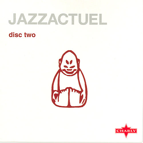 Play & Download Jazzactuel Cd2 by Various Artists | Napster