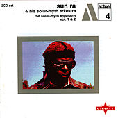 Play & Download The Solar-Myth Approach Vol. 1 & 2 Cd1 by Sun Ra | Napster