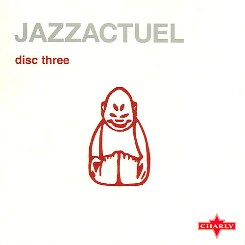 Jazzactuel Cd3 by Various Artists