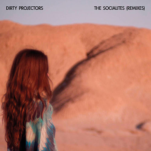 Play & Download The Socialites (Remixes) by Dirty Projectors | Napster