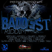 The Baddest Riddim by Various Artists