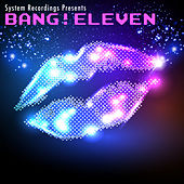 Bang! Eleven by Various Artists