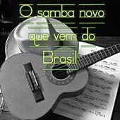 O Samba Novo Que Vem do Brasil de Various Artists