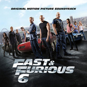 Play & Download Fast & Furious 6 by Various Artists | Napster