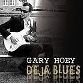 Deja Blues by Gary Hoey